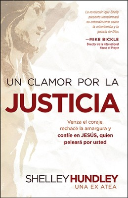Un clamor por la justicia  -     By: Shelley Hundley