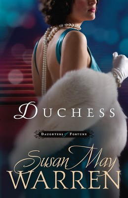 Duchess - eBook  -     By: Susan May Warren