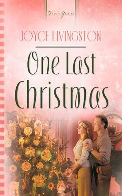 One Last Christmas - eBook  -     By: Joyce Livingston
