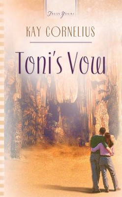 Toni's Vow - eBook  -     By: Kay Cornelius