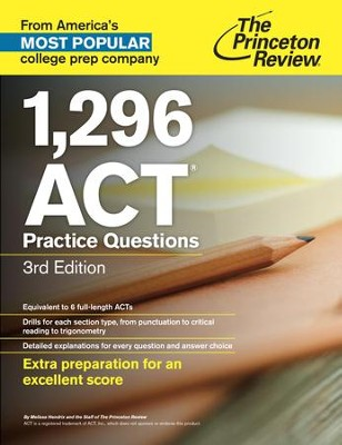 1,296 ACT Practice Questions, 3rd Edition - eBook  -     By: Princeton Review