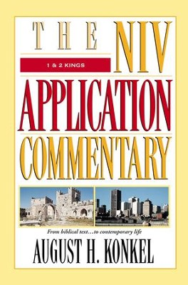 1 & 2 Kings: NIV Application Commentary [NIVAC] -eBook  -     By: August H. Konkel