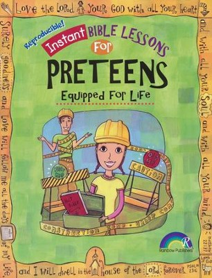 Instant Bible Lessons for Preteens: Equipped For Life   -     By: Mary J. Davis