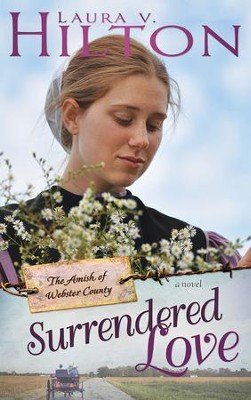 Surrendered Love - eBook  -     By: Laura V. Hilton