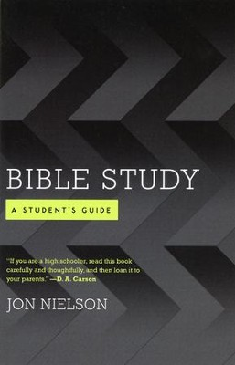 Bible Study: A Student's Guide   -     By: Jon Nielson