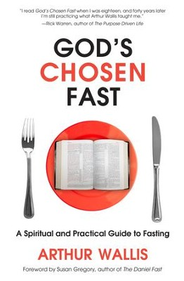 God's Chosen Fast: A Spiritual and Practical Guide to Fasting - eBook  -     By: Arthur Wallis