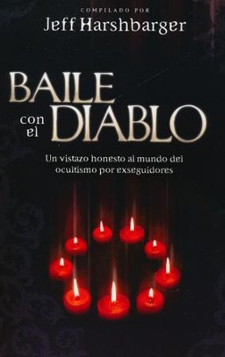 Baile con el Diablo  (Dancing with the Devil)  -     Edited By: Jeff Harshbarger     By: Jeff Harshbarger(Ed.)