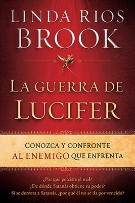 La guerra de Lucifer  -     By: Linda Rios Brook