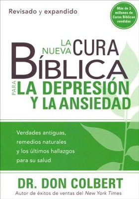 La Nueva Cura Bíblica p/ la Depresión y la Ansiedad      (The New Bible Cure for Depression & Anxiety)  -     By: Dr. Don Colbert