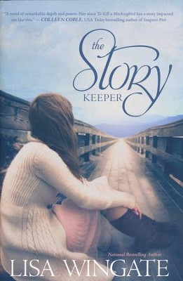 The Story Keeper  -     By: Lisa Wingate