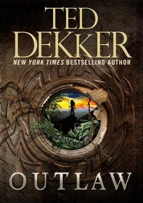 Outlaw - eBook  -     By: Ted Dekker