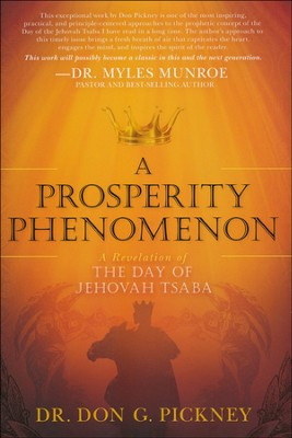 A Prosperity Phenomenon  -     By: Don Pickney