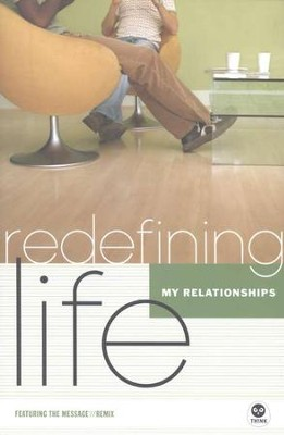 Redefining Life: My Relationships  -