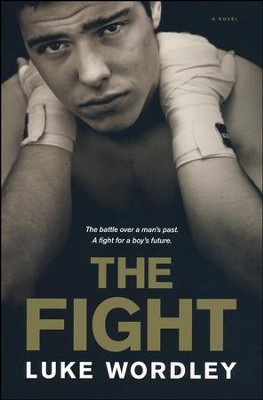 The Fight  -     By: Luke Wordley