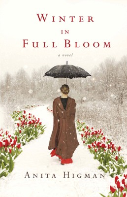 Winter in Full Bloom  - eBook   -     By: Anita Higman