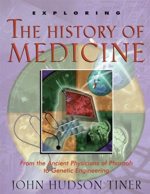 Exploring The History of Medicine - PDF Download  [Download] -     By: John Hudson Tiner