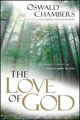The Love of God   -     By: Oswald Chambers