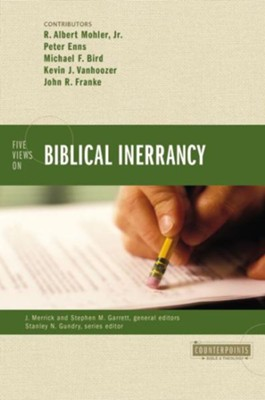 Five Views on Biblical Inerrancy - eBook  -     Edited By: J. Merrick, Stephen M. Garrett, Stanley N. Gundry     By: R. Albert Molher Jr., Peter Enns, Michael F. Bird, Kevin J. Vanhoozer