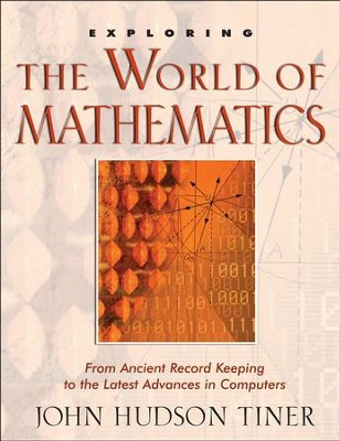 Exploring The World of Mathematics - PDF Download  [Download] -     By: John Hudson Tiner