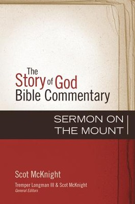 The Sermon on the Mount - eBook  -     By: Scot McKnight, Tremper Longman III, Scot McKnight