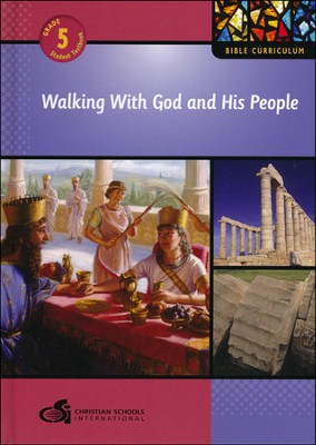 Walking With God and His People - Textbook (Grade 5)  -