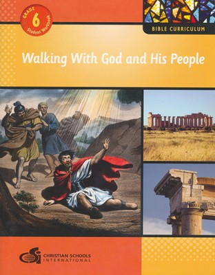 Walking With God and His People - Student Workbook (Grade 6)  -