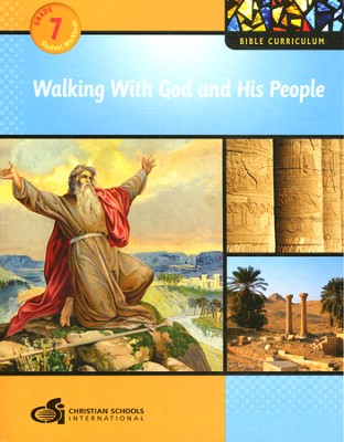 Walking With God and His People - Student Workbook (Grade 7)  -