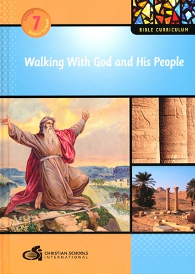 Walking With God and His People - Textbook (Grade 7)  -