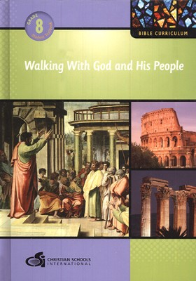 Walking With God and His People - Textbook (Grade 8)  -
