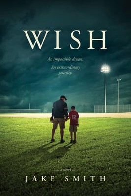 Wish    -     By: Jake Smith