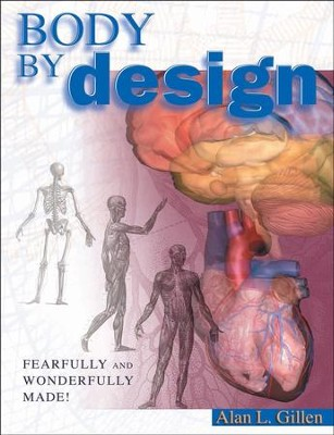 Body by Design - PDF Download  [Download] -     By: Alan L. Gillen