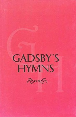 Gadsby's Hymns  -     By: William Gadsby