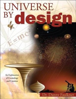 Universe by Design - PDF Download  [Download] -     By: Danny Faulkner