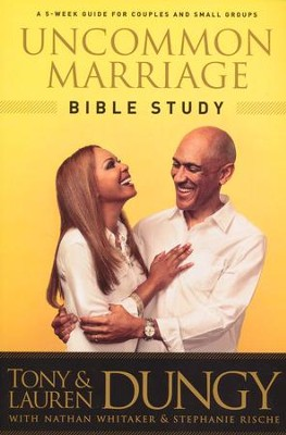 Uncommon Marriage Bible Study  -     By: Tony Dungy, Lauren Dungy, Nathan Whitaker