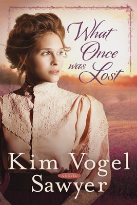 What Once Was Lost - eBook   -     By: Kim Vogel Sawyer
