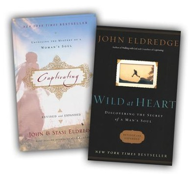 Wild at Heart and Captivating  -     By: John Eldredge, Stasi Eldredge