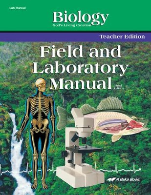 Biology: God's Living Creation Field and Laboratory  Manual Teacher Edition  -