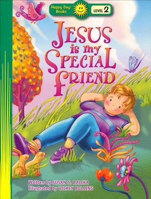 Happy Day Books, Level 2: Jesus Is My Special Friend   -