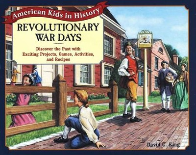 Revolutionary War Days   -     By: David C. King