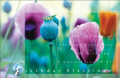 Birthday Blessings (2 Corinthians 13:11, HCSB)      -