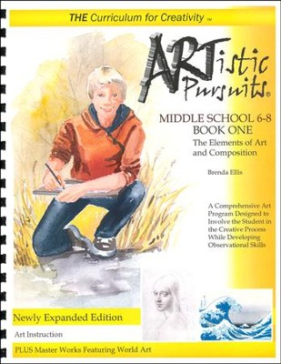 ARTistic Pursuits, Middle School The Elements of Art and Composition  -     By: Brenda Ellis