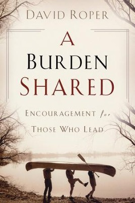 Burden Shared   -     By: David Roper