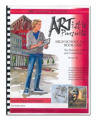 ARTistic Pursuits, High School The Elements of Art and Composition  -