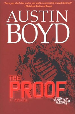 The Proof, Mars Hill Classified Series #2   -     By: Austin Boyd