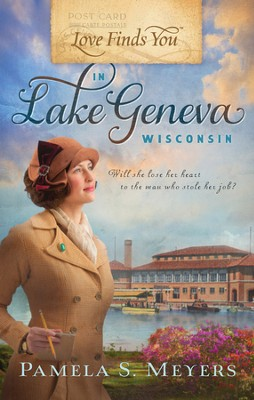 Love Finds You in Lake Geneva, Wisconsin - eBook  -     By: Pamela S. Meyers