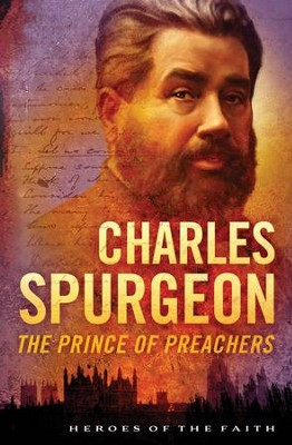 Charles Spurgeon: The Prince of Preachers - eBook  -     By: Dan Harmon