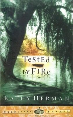 Tested by Fire, The Baxter Series #1   -     By: Kathy Herman