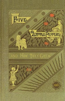 Five Little Peppers and How They Grew   -     By: Margaret Sidney