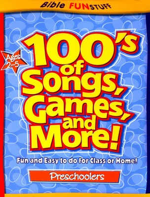 100's of Songs, Games and More for Preschoolers  -