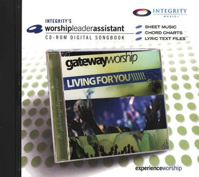 Living for You (Worship-Leader Assistant CD-ROM  Songbook)  -     By: Gateway Worship